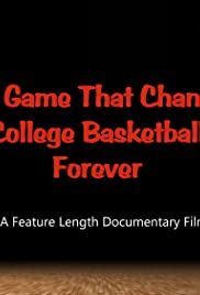 The Game That Changed College Basketball Forever