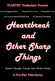 Heartbreak and Other Sharp Things