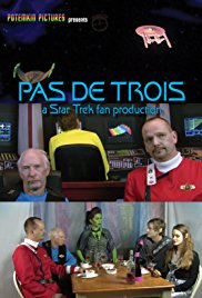Pas De Trois: A Star Trek Fan Production