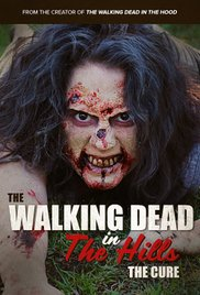 The Walking Dead in the Hills: The Cure