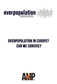 Overpopulation in Europe? Can We Survive?