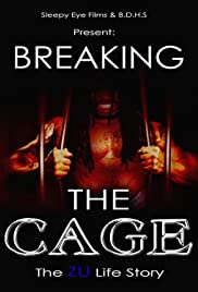 Breaking the Cage: The Zu Life Story