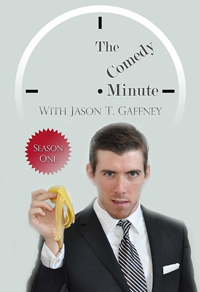 The Comedy Minute With Jason T. Gaffney