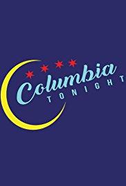 Columbia Tonight