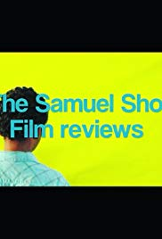 The Samuel Show: Film Reviews