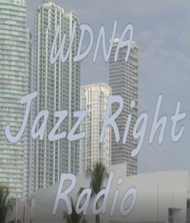 WDNA Jazz Right Radio 88.9