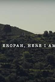 Eropah, Here I Am