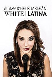 Jill-Michele Melean: White Latina