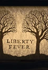 Liberty Fever
