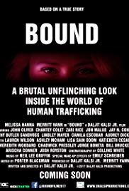 BOUND: A Brutal Unflinching Glimpse Into the World of Human Trafficking