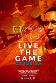 Capoeira: Live the Game
