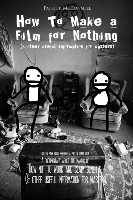 How to Make a Film for Nothing (and Other Useful Information for Wasters)