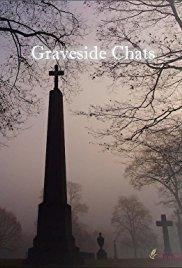 Graveside Chats