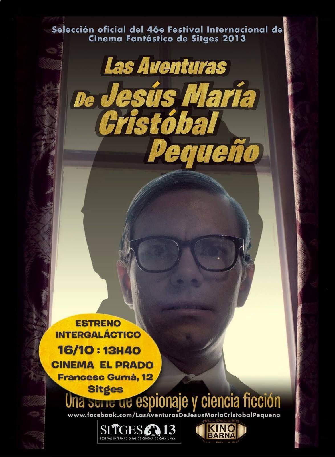 Las Aventuras de Jesus Maria Cristobal Pequeño