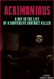 Acrimonious: A Day in the Life of a Subversive Contract Killer