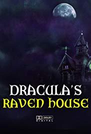 Dracula's Raven House
