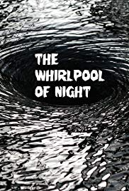 The Whirlpool of Night