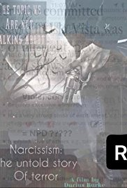 Narcissism: The Untold Story of Terror