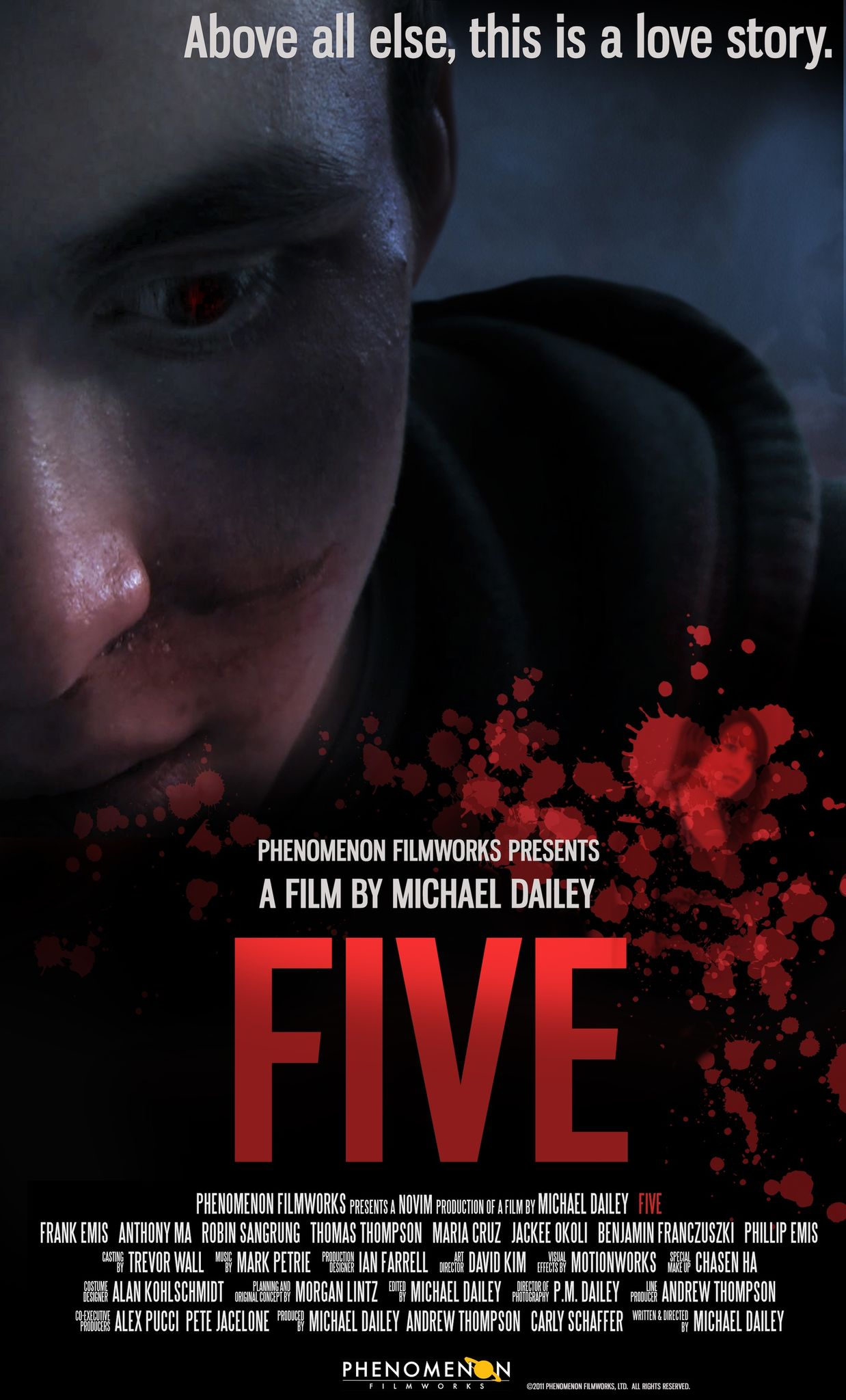FIVE (Currently in Post-Production)