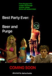 Best Party Ever: Beer and Purge