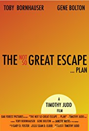 The Not So Great Escape ... Plan