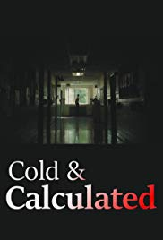Cold & Calculated