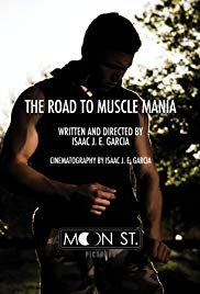 The Road to Muscle Mania