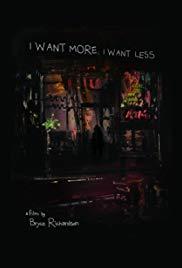 I Want More, I Want Less