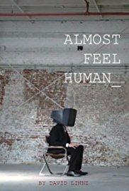 Almost Feel Human
