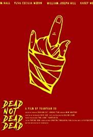 Dead Not Dead, Dead