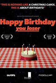 Happy Birthday, You Loser