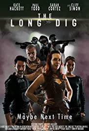 The Long Dig
