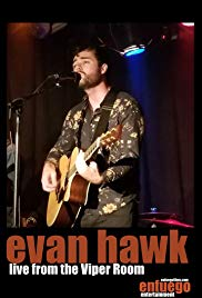 Evan Hawk: Live from the Viper Room
