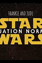 Frankie and Jude: Star Wars - Situation Normal