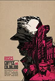 Roses, Coffee and Cold Blood