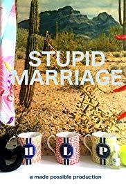 Stupid Marriage