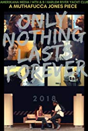 Only Nothing Lasts Forever