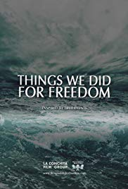 Things We Did For Freedom