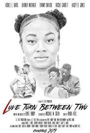 Love Torn Between Two