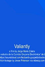 Valiantly