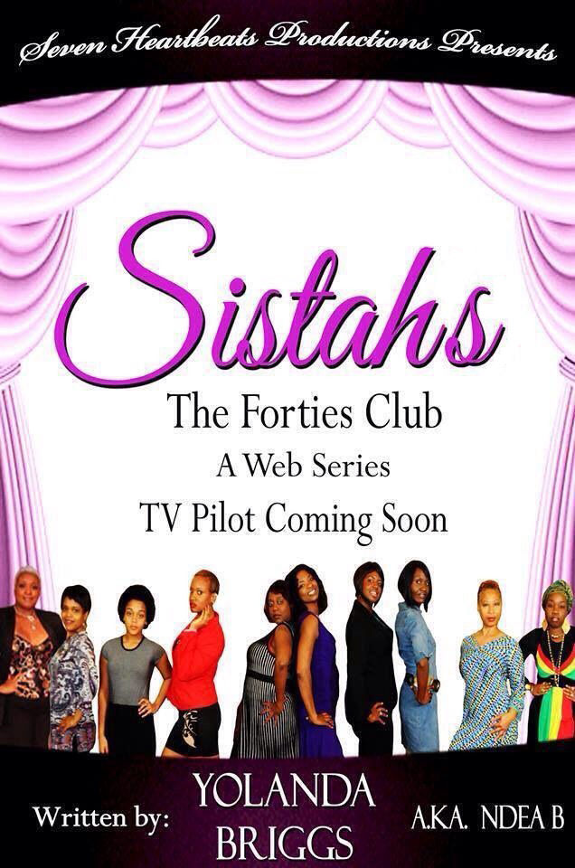 Sistahs: The Forties Club (TV Test Pilot)