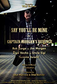 Captain Morgan's Revenge: Say You'll Be Mine