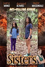 Sisters Antibullying Horror Movie