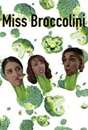 Miss Broccolini