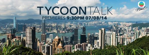 Tycoon Talk  (TVB Series)