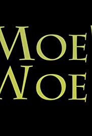 Moe's Woes