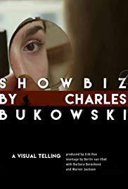 Showbiz by Charles Bukowski