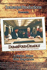 DumbFounDeadly: The Story of How I Came to Meet Tony Soprano