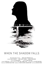 When the Shadow Falls