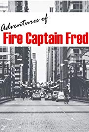 Adventures of Fire Captain Fred